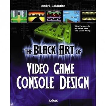Okładka książki The Black Art of Video Game Console Design
