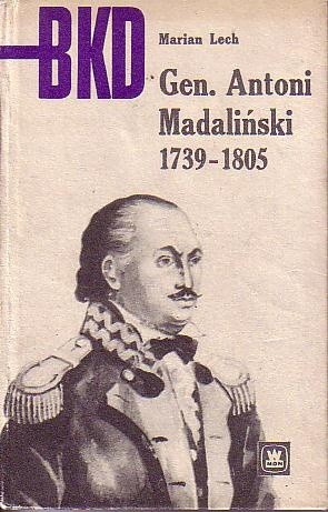 Okładka książki Gen. Antoni Madaliński 1739-1805