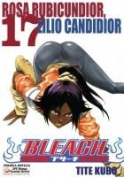 Bleach 17. Rosa Rubicundior, Lilio Candidior