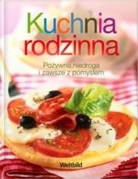 Kuchnia Rodzinna Praca Zbiorowa 128162 Lubimyczytaćpl