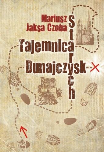 Okładka książki Tajemnica Starych Dunajczysk