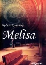 Melisa - Robert Kamiński