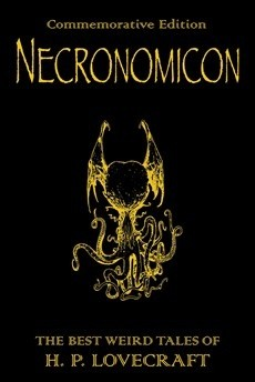 Okładka książki Necronomicon. The Best Weird Fiction of H.P. Lovecraft