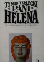 Pani Helena. Opowieść biograficzna o Modrzejewskiej.