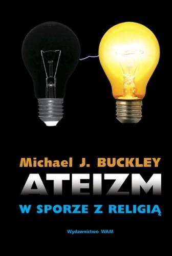 Okładka książki Ateizm w sporze z religią