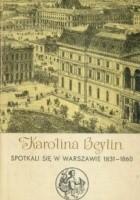 Spotkali się w Warszawie 1831 - 1860