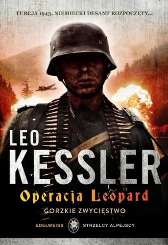 Okładka książki Operacja Leopard. Gorzkie  zwycięstwo.