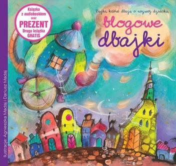 Okładka książki BLOGOWE DBAJKI - książka z audiobookiem