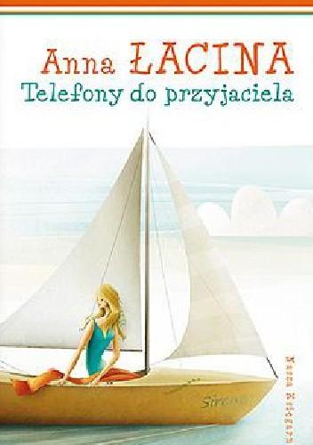 Okładka książki Telefony do przyjaciela