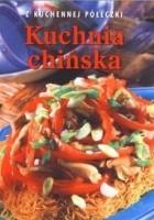 Kuchnia chińska. Z kuchennej półeczki