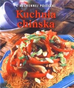 Okładka książki Kuchnia chińska. Z kuchennej półeczki