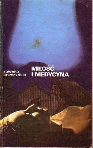Okładka książki Miłość i medycyna