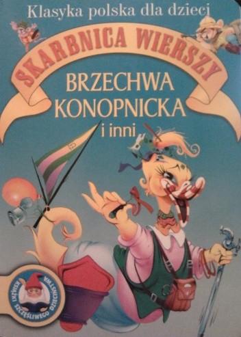 Okładka książki Skarbnica wierszy. Brzechwa, Konopnicka i inni