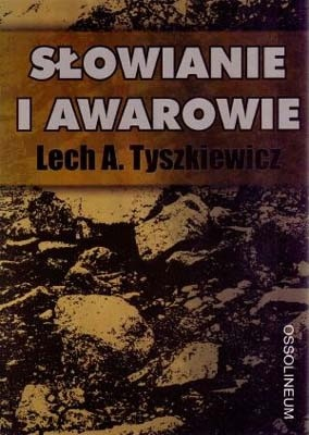 Okładka książki Słowianie i Awarowie. Organizacja plemienna Słowian