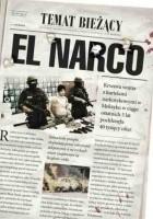 El Narco. Narkotykowy zamach stanu w Meksyku