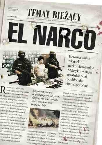 Okładka książki El Narco. Narkotykowy zamach stanu w Meksyku