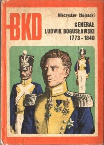 Okładka książki Generał Ludwik Bogusławski 1773 - 1840
