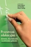 Okładka książki Przestrzeń edukacyjna – dylematy, doświadczenia i oczekiwania społeczne