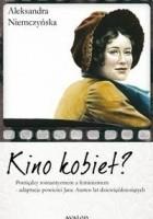 Kino kobiet? Pomiędzy romantyzmem a feminizmem - adaptacje powieści Jane Austen lat dziewięćdziesiątych