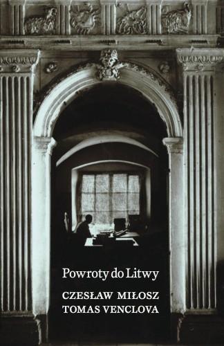 Okładka książki Powroty do Litwy