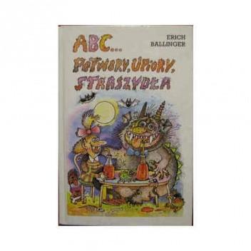 Okładka książki ABC... Potwory, upiory, straszydła