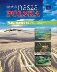 Okładka książki Kolekcja Nasza Polska - Parki narodowe cz. I. Polska północna i centralna