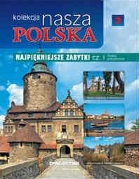 Okładka książki Kolekcja Nasza Polska - Najpiękniejsze zabytki cz. I. Polska południowa