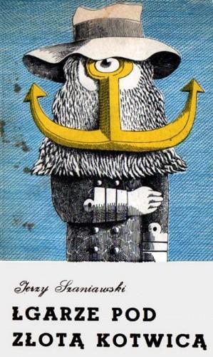 Okładka książki Łgarze Pod Złotą Kotwicą