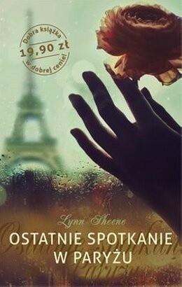 Okładka książki Ostatnie spotkanie w Paryżu