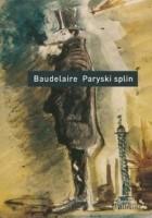 Paryski splin. Poematy prozą