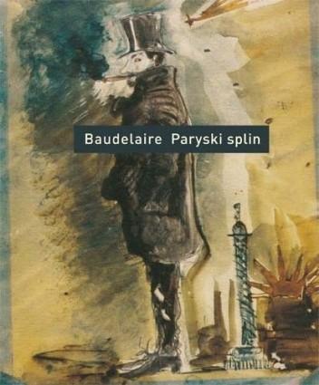 Okładka książki Paryski splin. Poematy prozą