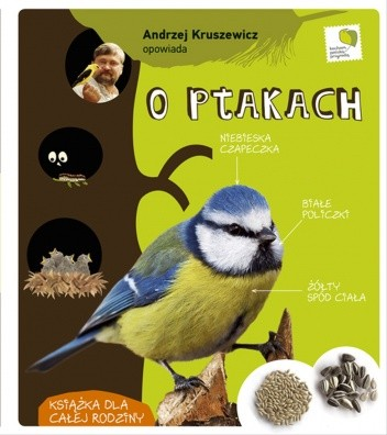Okładka książki Andrzej Kruszewicz opowiada o ptakach