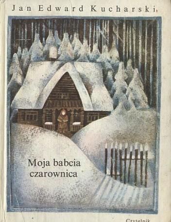 Okładka książki Moja babcia czarownica