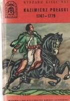 Kazimierz Pułaski 1747-1779