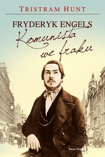 Okładka książki Fryderyk Engels. Komunista we fraku.