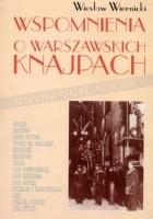 Wspomnienia o warszawskich knajpach
