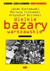 Okładka książki Wielkie bazary warszawskie