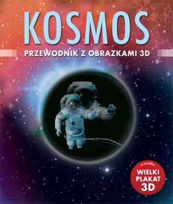 Okładka książki Kosmos. Przewodnik z obrazkami 3D