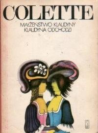 Okładka książki Małżeństwo Klaudyny. Klaudyna odchodzi