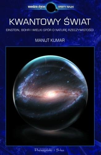 Okładka książki Kwantowy świat. Einstein, Bohr i wielki spór o naturę rzeczywistości