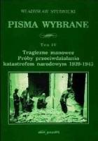 Tragiczne manowce. Próby przeciwdziałania katastrofom narodowym 1939-1945