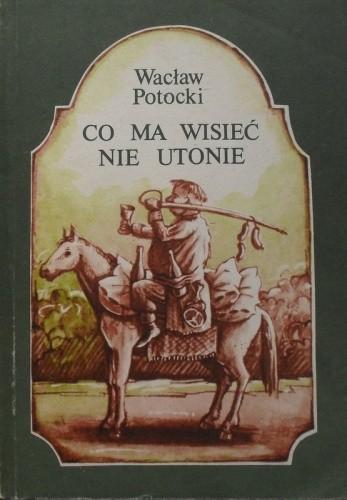 Okładka książki Co ma wisieć nie utonie.
