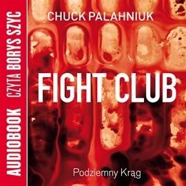 Okładka książki Fight Club - Podziemny Krąg