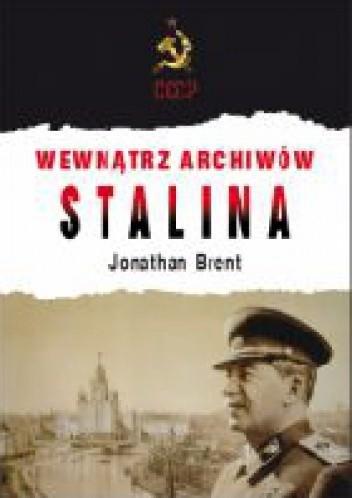 Okładka książki Wewnątrz archiwów Stalina