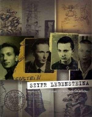 Okładka książki Szyfr Lebensteina. Polska w XX wieku. Śladami rysunków Jana Lebensteina