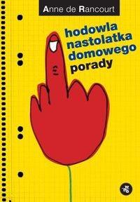 Okładka książki Hodowla nastolatka domowego. Porady