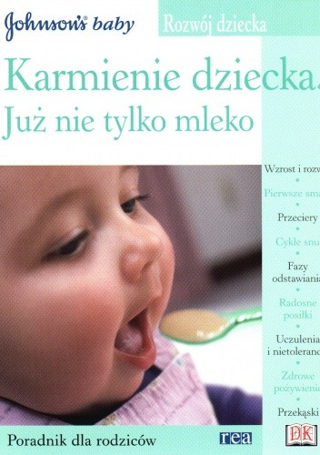 Okładka książki Karmienie dziecka Już nie tylko mleko