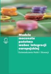 Okładka książki Modele mecenatu państwa wobec integracji europejskiej