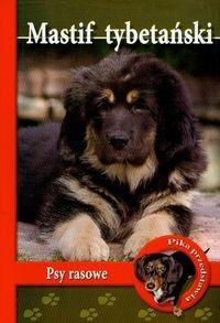 Okładka książki Mastif tybetański. Psy rasowe