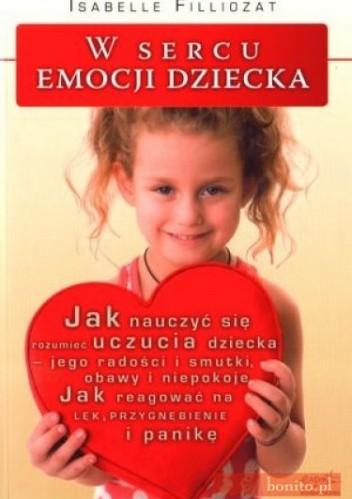 Okładka książki W sercu emocji dziecka